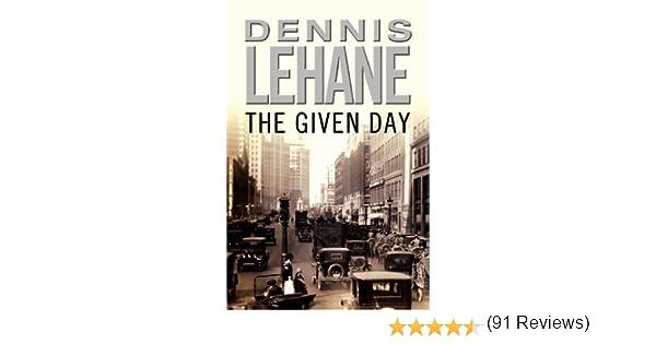 The given day ebook dennis lehane amazon kindle store fandeluxe PDF