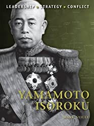 Yamamoto Isoroku (Command) by Mark Stille (2012-06-19)