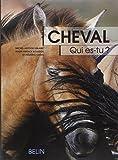 Cheval Qui Es-tu? by Leblanc Michel-antoine (January 19,2005)