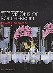 The Visions of Ron Herron (Architectural Monographs)