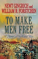 To Make Men Free: A Novel of the Civil War (George Washington)