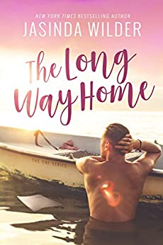 The Long Way Home (The One Series Book 1) (English Edition) di [Wilder, Jasinda]