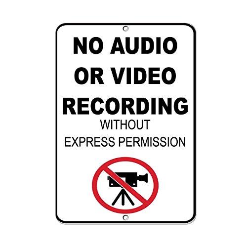 Monsety Metallschild No Audio or Video Recording Without Express Permission Aluminium Wand Poster Hofzaun Dekorschild Geschenk -