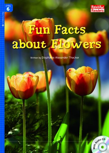 Fun Facts about Flowers (Rainbow Readers Book 350)