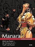 Milo Manara Werkausgabe: Bd. 16: Der Mann aus Papier - Der Schneemensch - Flucht von Piranesi