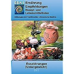 Ernährung bei Essstörungen (Untergewicht): Diätetik - Stoffwechsel - Essstörungen (Untergewicht) (EBNS Ernährungsempfehlungen)