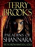 Paladins of Shannara: The Weapons Master's Choice (Short Story)