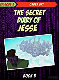 Story Mode: The Secret Diary Of Jesse: Episode 5: Order Up! (Minecraft Story Mode Book 7)
