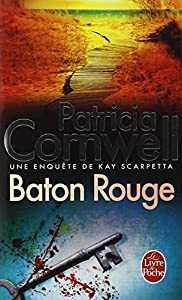 """Afficher """"Une enquête de Kay Scarpetta Baton Rouge"""""""