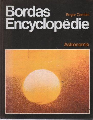 Astronomie / Bordas encyclopédie