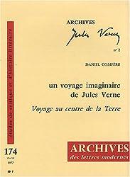 Un voyage imaginaire de Jules Verne : Voyage au centre de la Terre