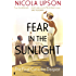 Fear in the Sunlight (Josephine Tey Book 4)