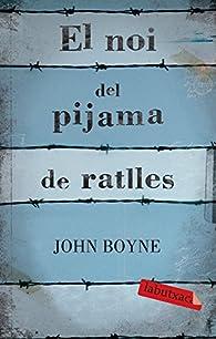 El Noi Del Pijama De Ratlles par John Boyne