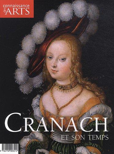 Connaissance des Arts, Hors série N° 480 : Cranach et son temps