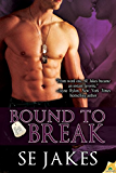 Bound to Break (Men of Honor)