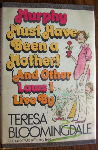 murphy-must-have-been-a-mother-by-teresa-bloomingdale-1982-09-01