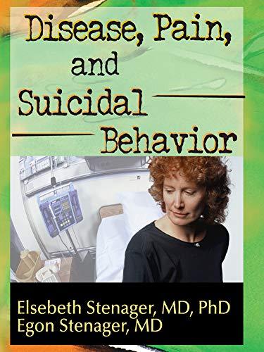 Disease, Pain, and Suicidal Behavior (English Edition)
