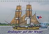 Großsegler auf der Weser (Tischkalender 2019 DIN A5 quer): Einlaufparade der Großsegler zur Sail Bremerhaven 2015 (Monatskalender, 14 Seiten ) (CALVENDO Sport)