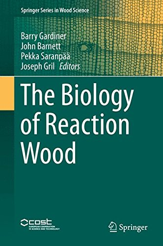The Biology of Reaction Wood (Springer Series in Wood Science)