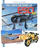 The Story of ESCI (Models and Figures) by Jean-Christophe Carbonel (2013-07-31) - 31/07/2013
