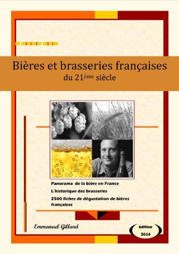 Bières et brasseries françaises du 21ème siècle – Edition 2014