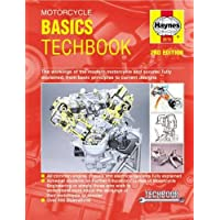 Motorcycle Basics Techbook 2nd Edition: The Workings of the Modern Motorcycle and Scooter Fully Explained, from Basic Principles to Current Designs (Haynes TechBook)