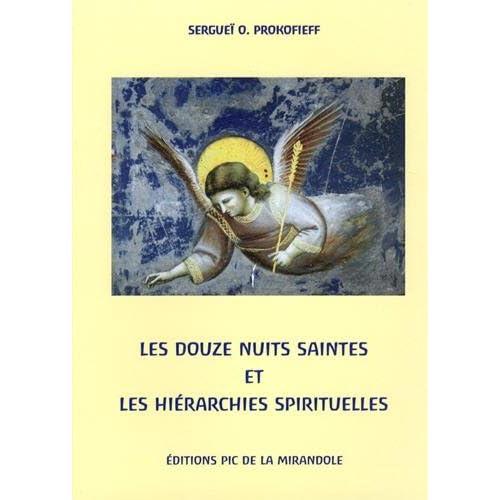 Les douze nuits saintes et les hiérarchies spirituelles