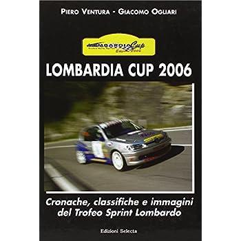Lombardia Cup 2006. Ediz. Illustrata