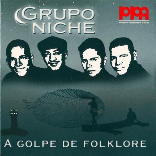 Han Cogido La Cosa - Grupo Niche