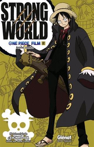 One Piece - Strong World Vol.2 par ODA Eiichirô