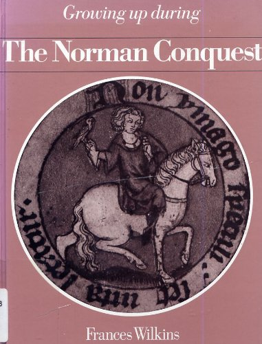 Growing up during the Norman Conquest