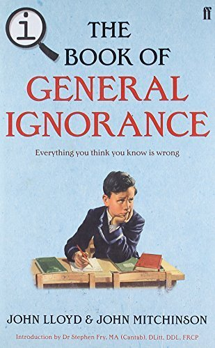 QI: The Book of General Ignorance: The Noticeably Stouter Edition Hardcover ¨C October 7, 2010