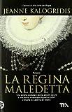La Regina Maledetta