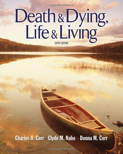 Death and Dying, Life and Living