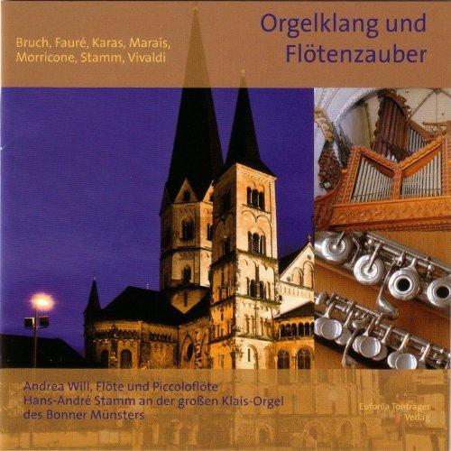 Bruch, Faure, Karas, Marrais: Orgelklang und Flötenzauber