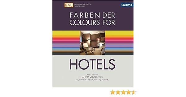 Farben der Hotels: Das Planungshandbuch für Gestalter: Amazon.de ...