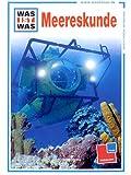 Was ist Was - Meereskunde