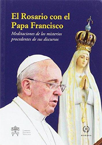 EL ROSARIO CON EL PAPA FRANCISCO