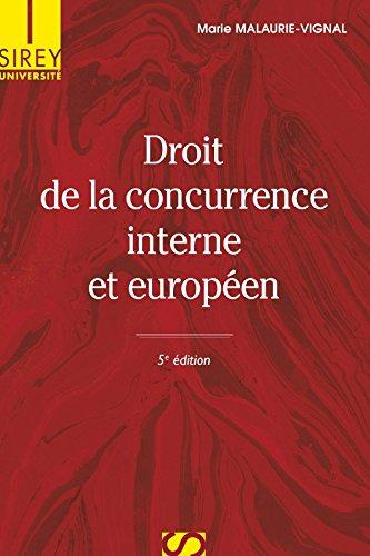 Droit de la concurrence interne et européen - 5e édition: Université
