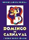 Domingo de Carnaval y otros textos cómicos