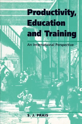 Productivity, Education and Training: Facts and Policies in International Perspective (National Institute of Economic and Social Research Occasional Papers)