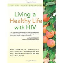 Living a Healthy Life with HIV by Allison Webel RN Ph.D (2016-01-12)
