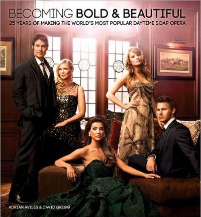 becoming-bold-beautiful-25-years-of-making-the-worlds-most-popular-daytime-soap-opera-hardback-commo