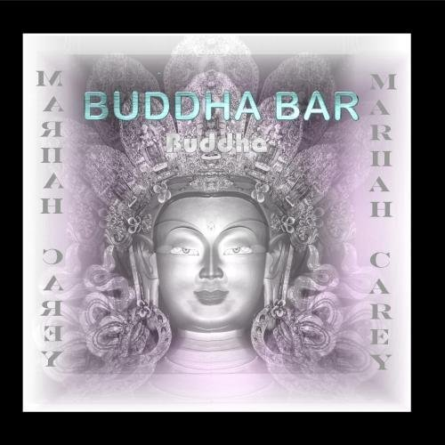 Mariah Carey by Buddha Bar