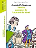 La véritable histoire de Sandro, apprenti de Léonard de Vinci - NE -