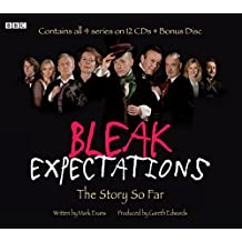 Bleak Expectations: The Story So Far (BBC Audio)