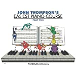 John Thompson's Easiest Piano Course - Part 2 - Book Only: Part 2 - Book Only price comparison at Flipkart, Amazon, Crossword, Uread, Bookadda, Landmark, Homeshop18