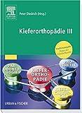 Kieferorthopädie III: Praxis der Zahnheilkunde Studienausgabe (PDZ)