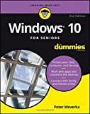 Windows 10 For Seniors For Dummies (For Dummies (Computers))
