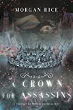 A Crown for Assassins (A Throne for Sisters—Book Seven)